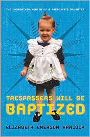Cover of Trespassers will be Baptized