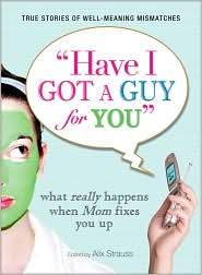 Cover of Have I Got a Guy for You
